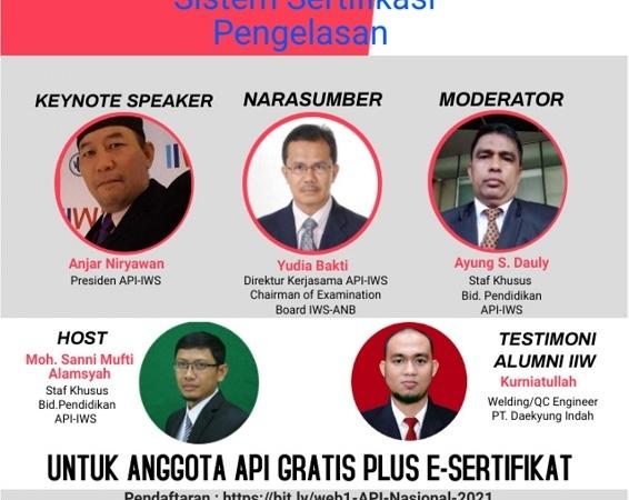 WEBINAR NASIONAL ASOSIASI PENGELASAN INDONESIA (API-IWS) SERIES-1/2021